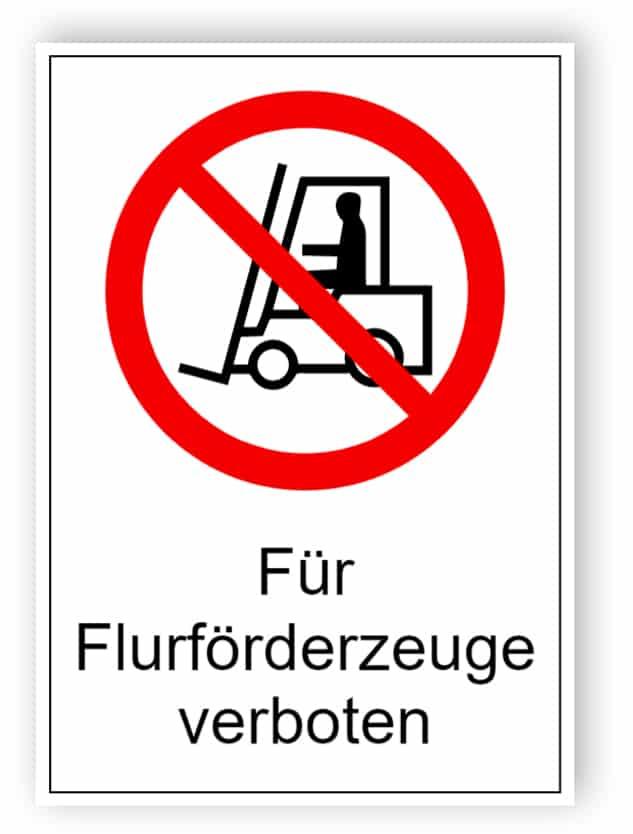 Für Flurförderzeuge verboten 1