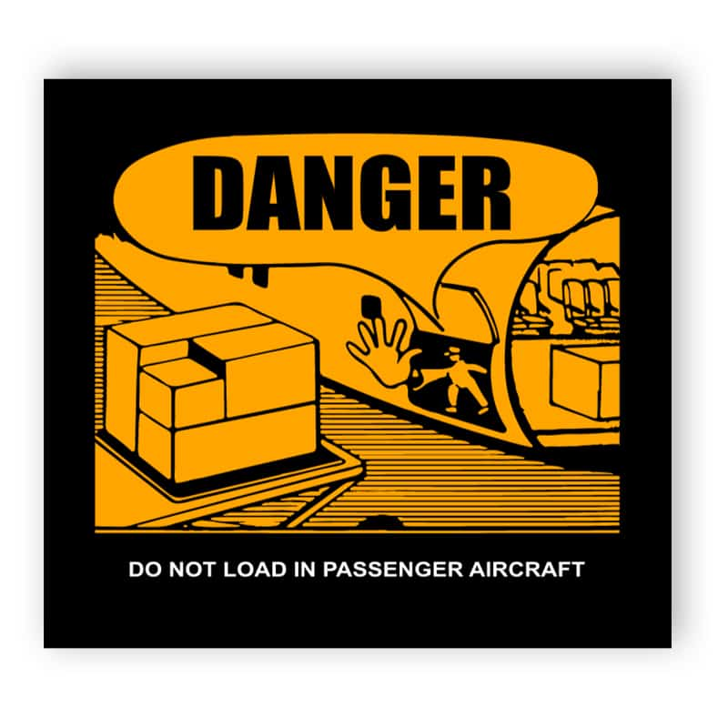 Danger do not load in passenger aircraft (englischer Text)