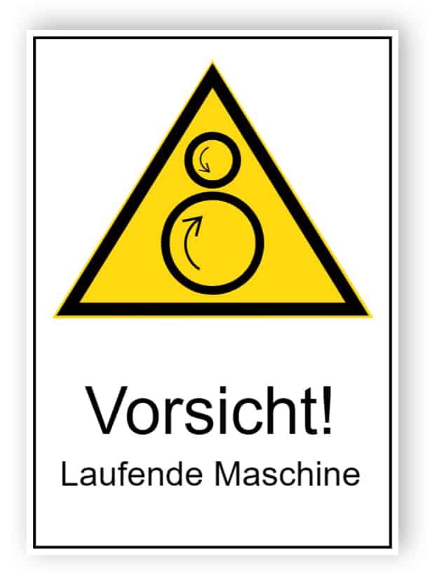 Vorsicht! Laufende Maschine