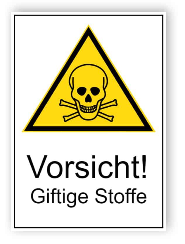 Vorsicht! Giftige Stoffe