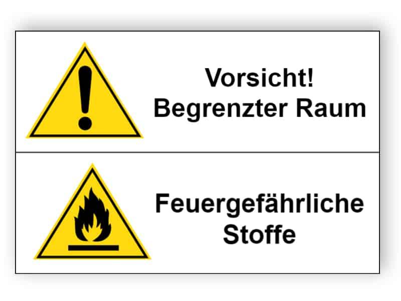 Vorsicht! Begrenzter Raum / Feuergefährliche Stoffe