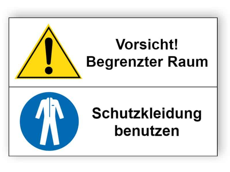 Vorsicht! Begrenzter Raum / Schutzkleidung benutzen