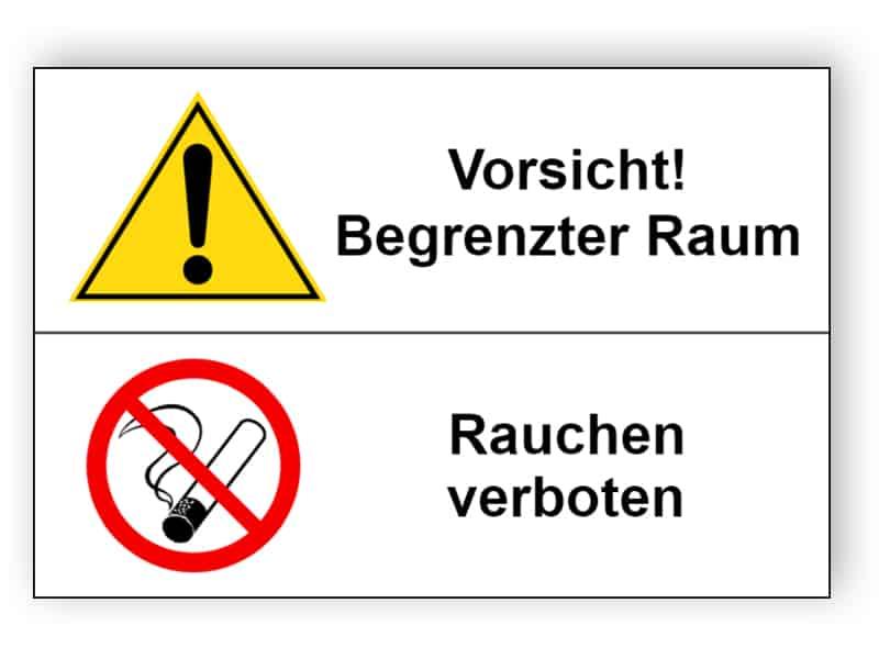 Vorsicht! Begrenzter Raum / Rauchen verboten
