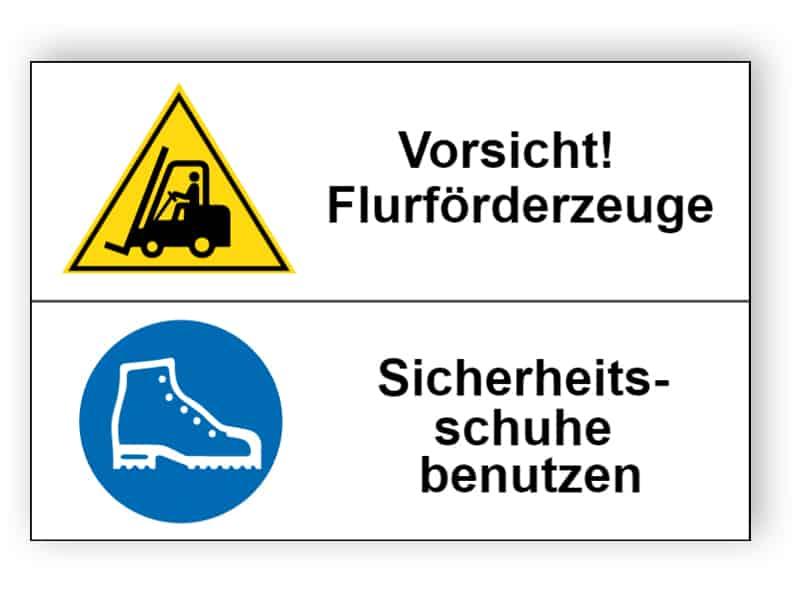 Vorsicht! Flurförderzeuge / Sicherheitsschuhe benutzen