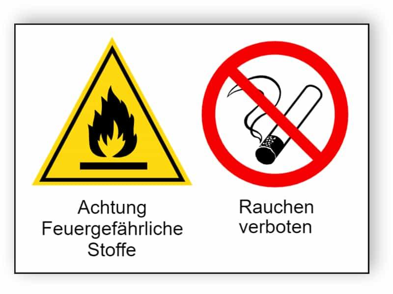 Achtung Feuergefährliche Stoffe / Rauchen verboten