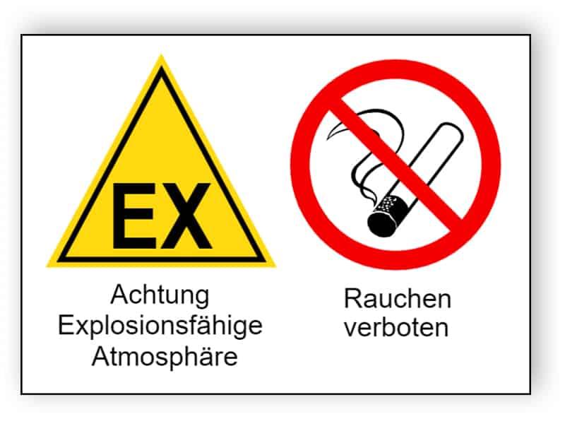 Achtung Explosionsfähige Atmosphäre / Rauchen verboten