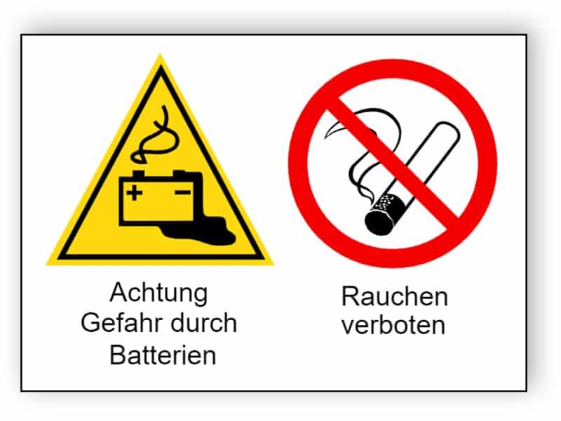 Achtung Gefahr durch Batterien / Rauchen verboten