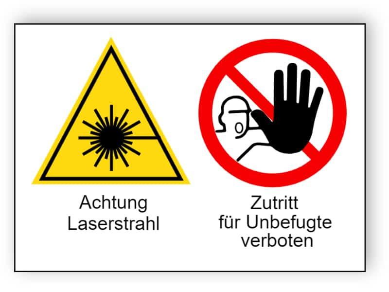Achtung Laserstrahl / Zutritt für Unbefugte verboten