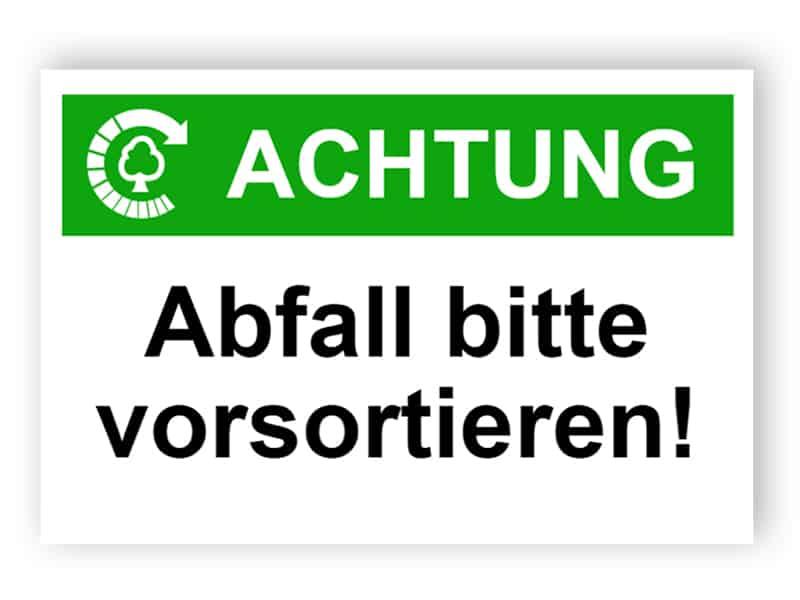 Achtung / Abfall bitte vorsortieren!