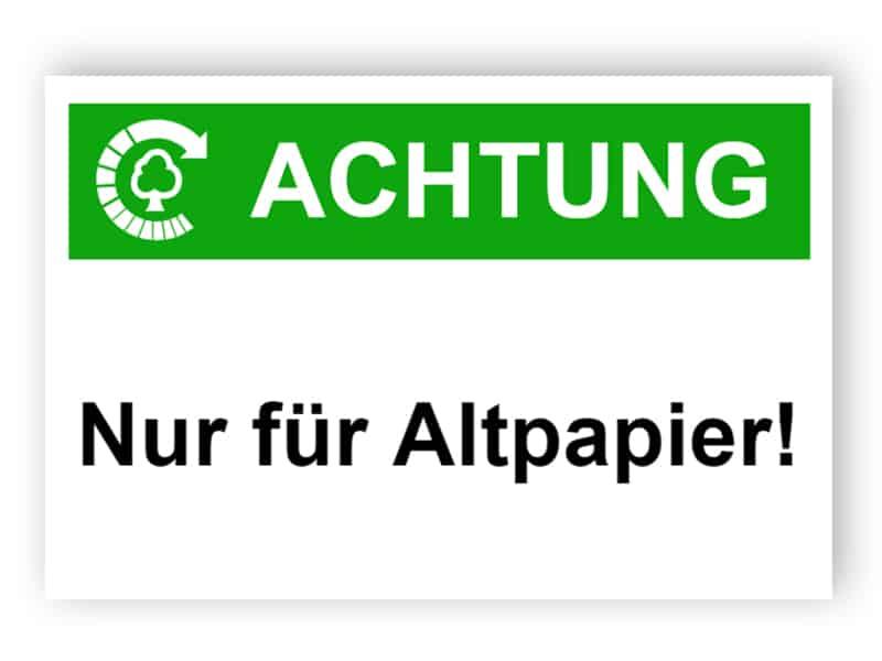 Achtung / Nur für Altpapier!