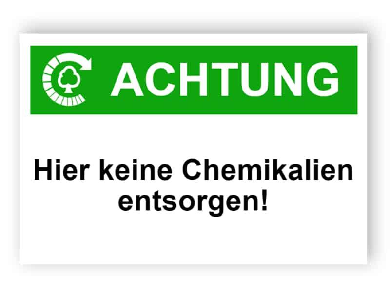 Achtung / Hier keine Chemikalien entsorgen!