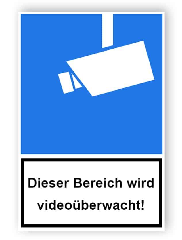Kombischild Dieser Bereich wird videoüberwacht!