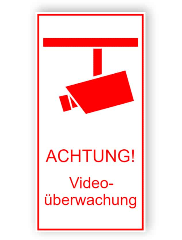 Warnschild Videoüberwachung rot