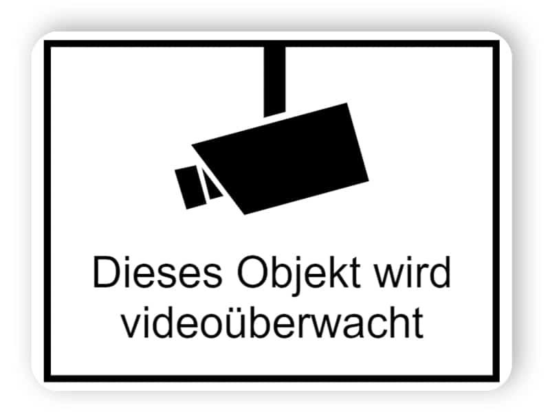 Schild Videoüberwachung / Dieses Objekt wird videoüberwacht