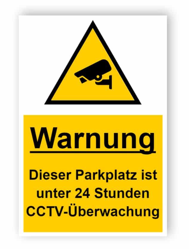 CCTV-Zeichen - Parkplatz unter Beobachtung