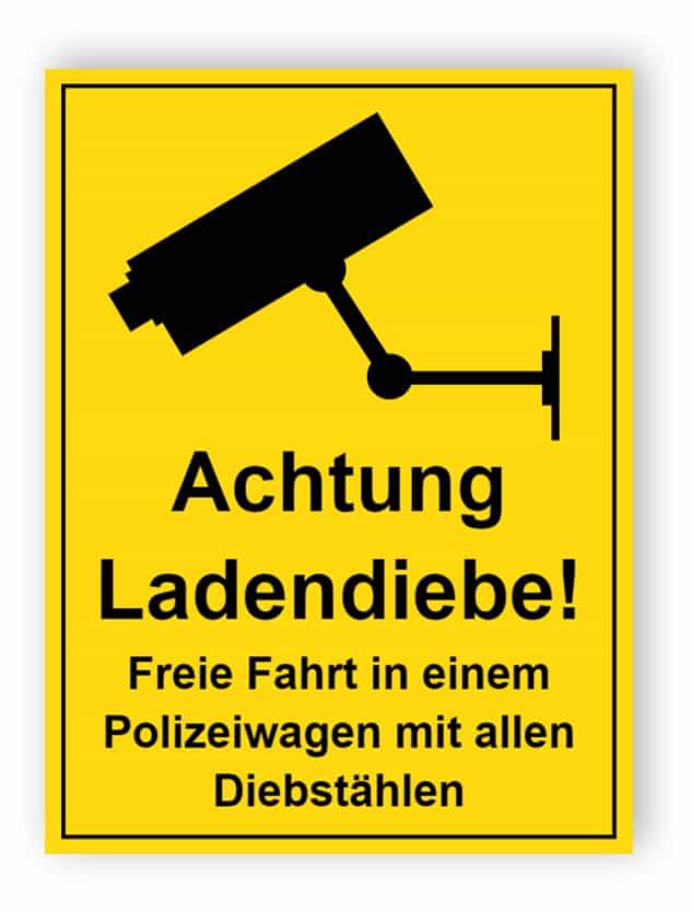 Achtung Ladendiebe - freie Fahrt in einem Polizeiauto Schild