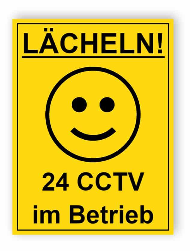 Lächeln - 24 CCTV in Betrieb Schild