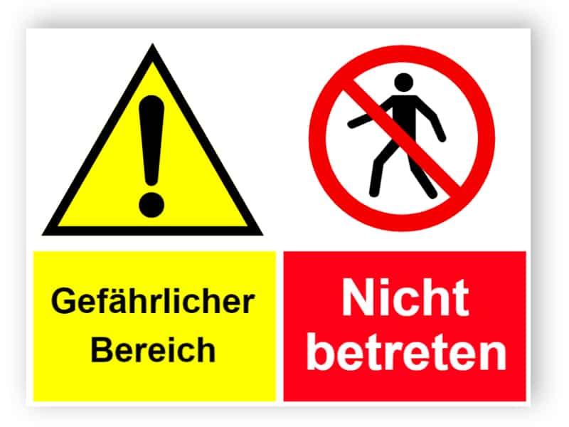 Gefährlicher Bereich / Nicht betreten