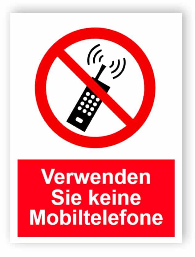 Verwenden Sie keine Mobiltelefone Schild