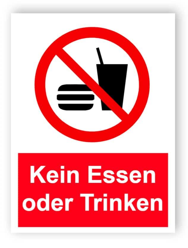 Kein Essen oder Trinken Schild