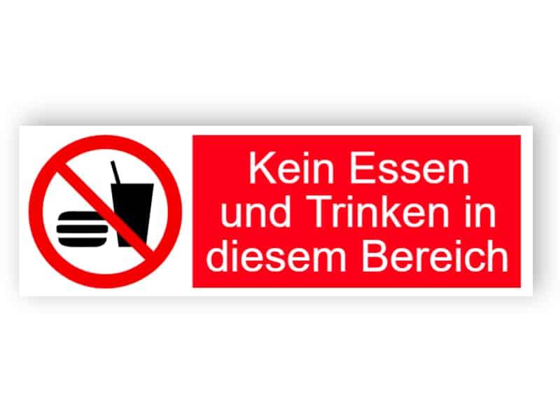 Kein Essen und Trinken in diesem Bereich Schild
