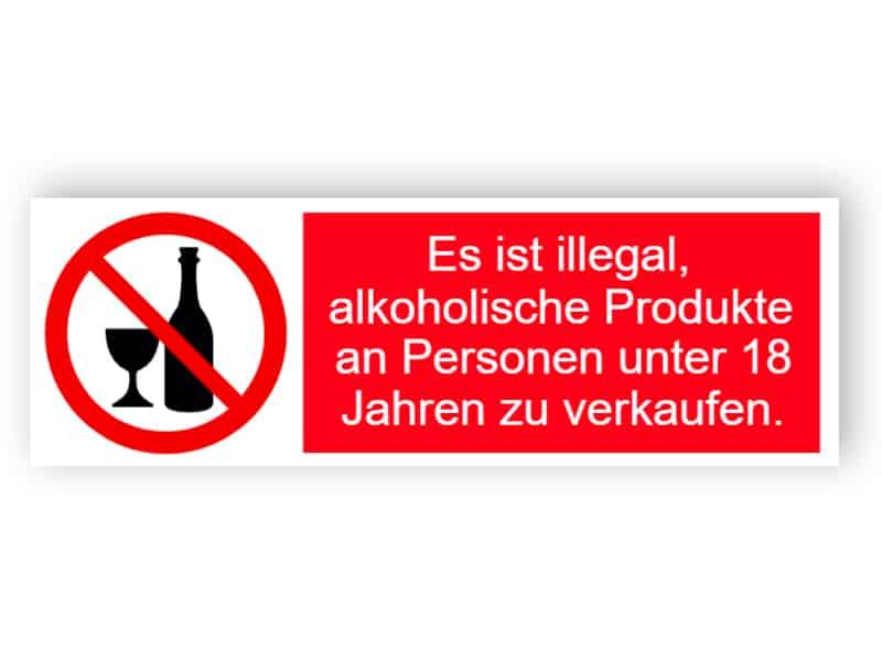 Illegales Schild für den Verkauf von Alkohol unter 18 Jahren