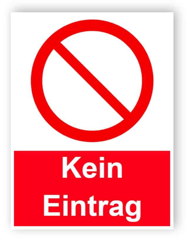 Kein Eintrag - Porträt Schild