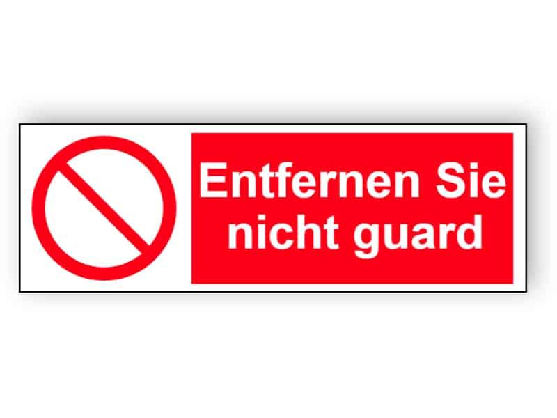 Entfernen Sie nicht guard - Landschaft Schild