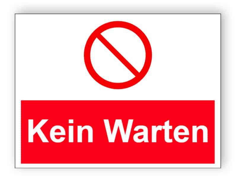Kein Warten - verboten Parkplatz Schild