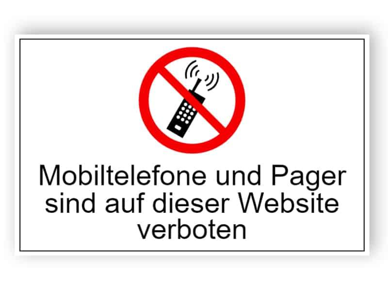 Mobiltelefone und Pager sind auf dieser Website verboten