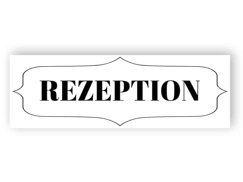 Rezeption Schild