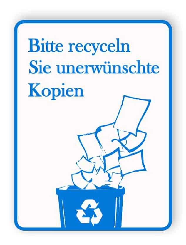Bitte recyclen Sie unerwünschte Kopien unterschreiben