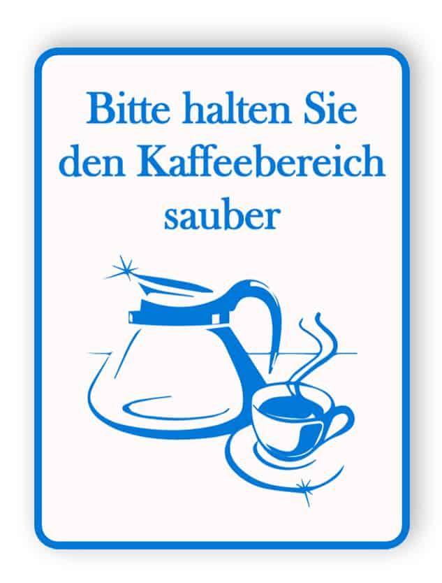 Bitte halten Sie den Kaffeebereich sauber.