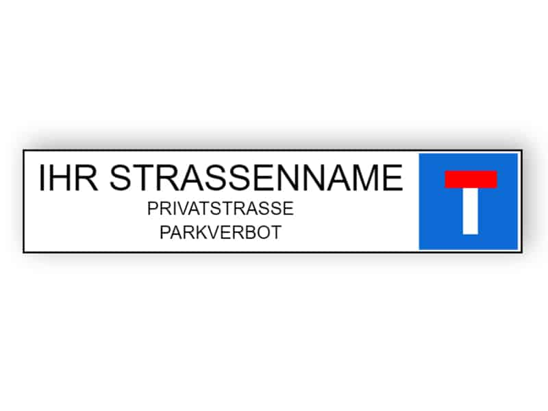 Privates Straßenschild