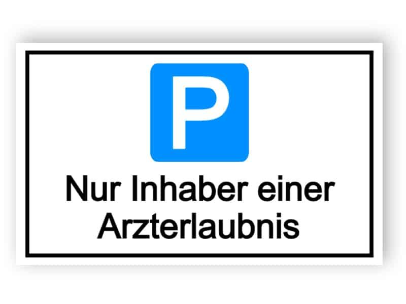 Parkplatz reserviert für Arzt Inhabern Zeichen