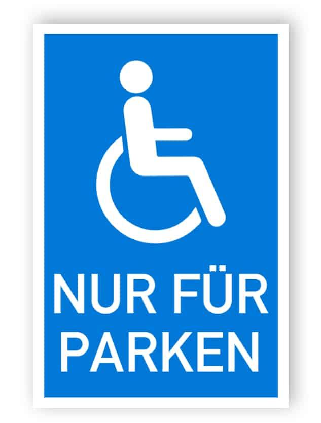 Behinderten Schild - Parkplatz nur