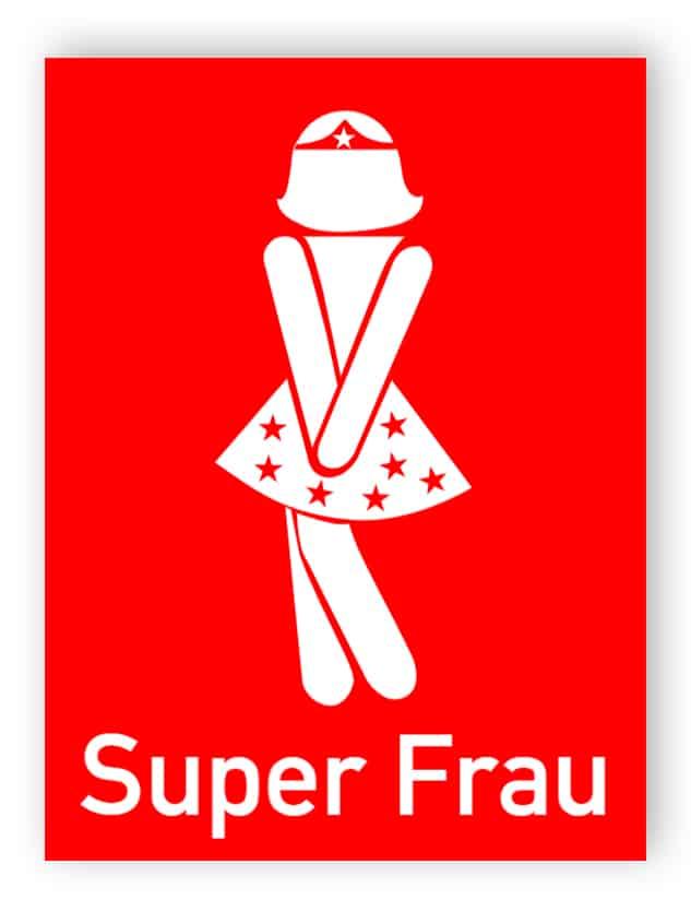 Super Frau ToilettenSchild