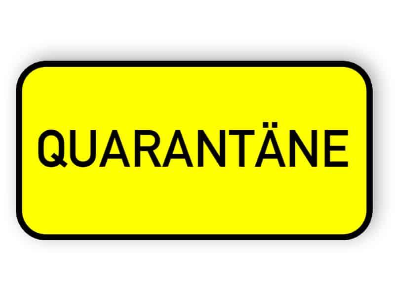 Quarantäneschild
