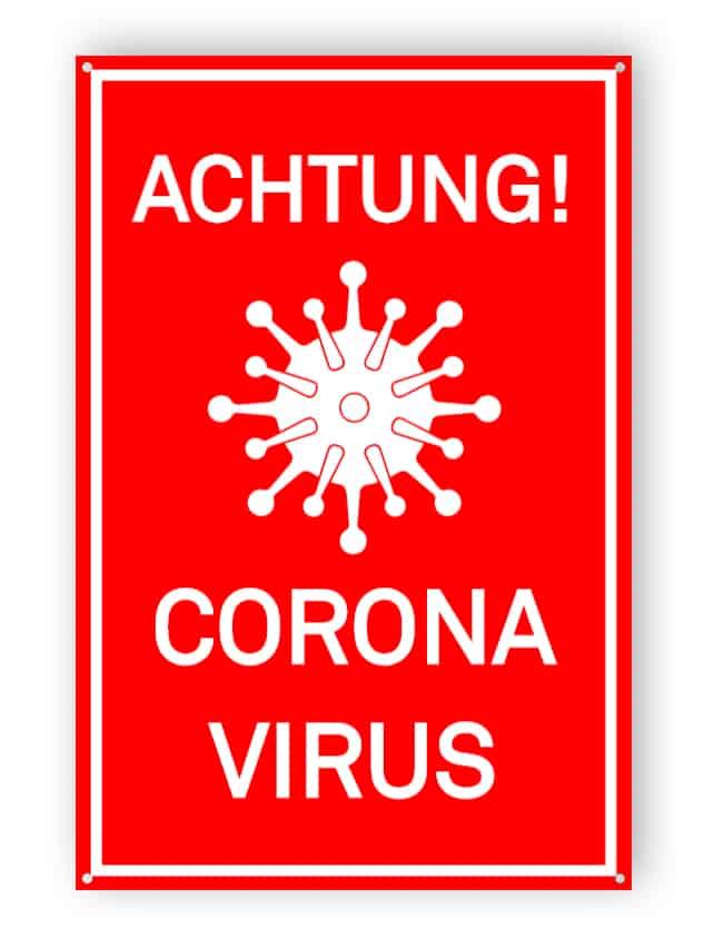ACHTUNG! Corona Virus
