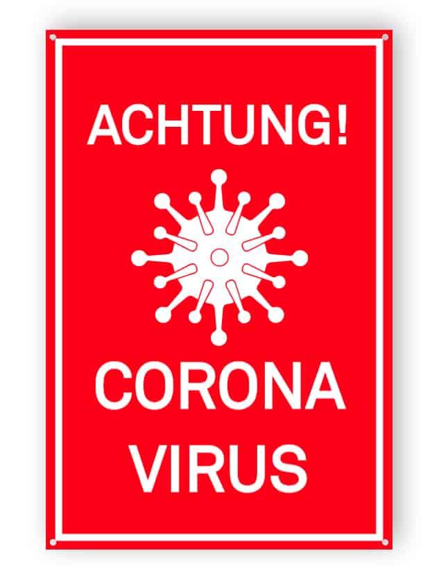 ACHTUNG! CORONA VIRUS - Gedruckt
