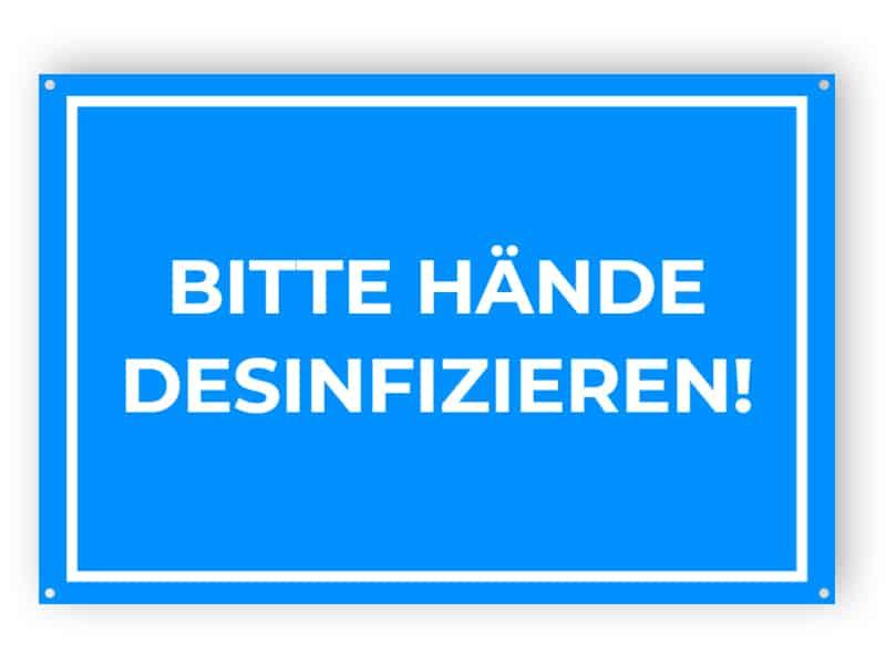 BITTE HÄNDE DESINFIZIEREN! - Gedruckt