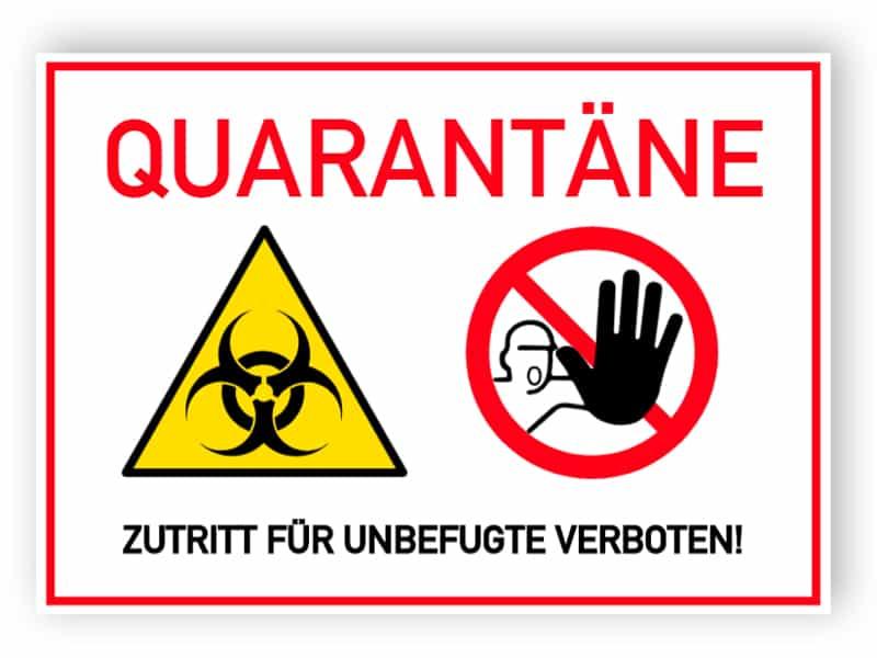 Quarantäne - Zutritt für Ungefugte verboten