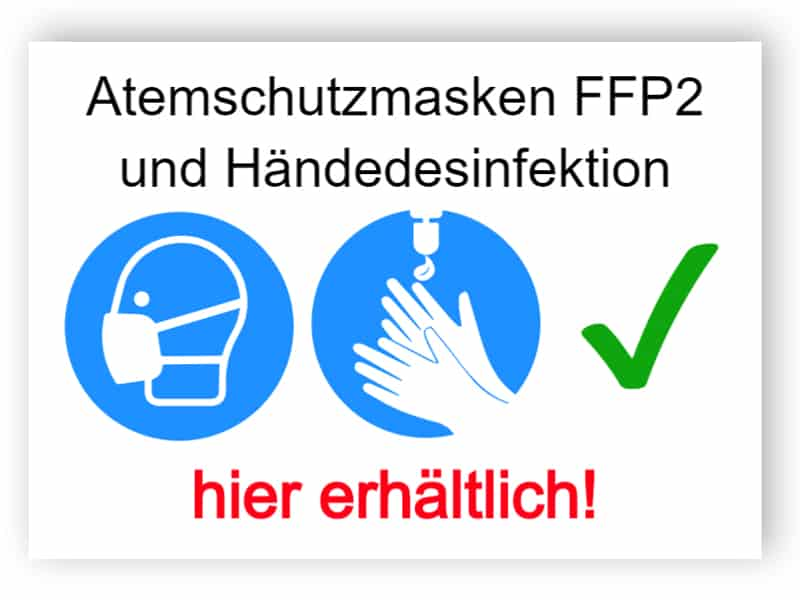Atemschutzmasken FFP2 und Händedesinfektion - hier erhältlich!