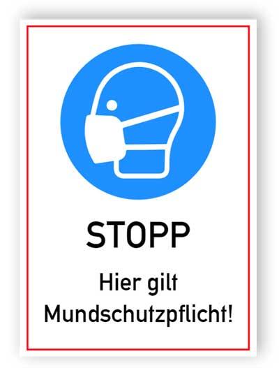 Stopp. Hier gilt Mundschutzpflicht!